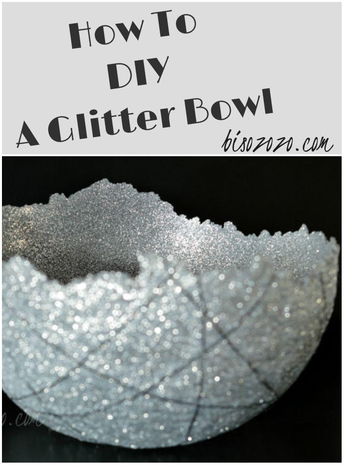 How to make a glitter bowl glitter glue glitter and bowls for Glitter bowl