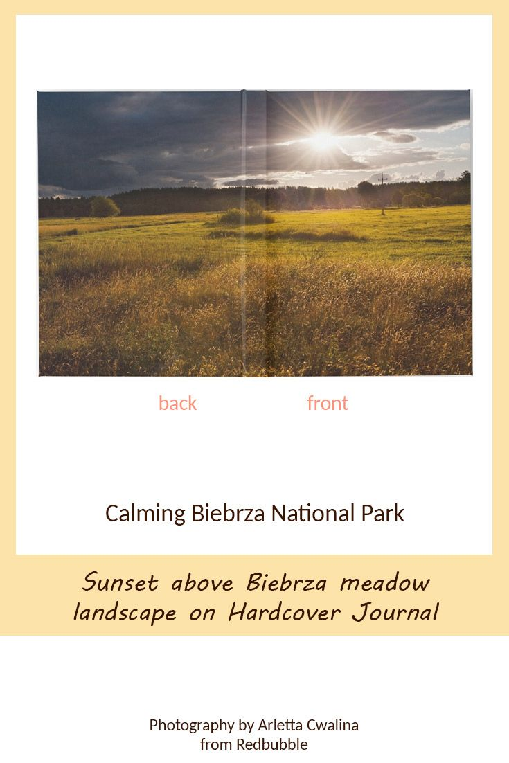 Hardcover Journal doesn't have to be boring! See the cover - sunset above Biebrza National Park landscape in Poland. Nature Photography by Arletta Cwalina/ @redbubble. See more clothes and home decor ideas and if you love it, feel free to share, maybe your friends would like to have it too :) #homedecor #notebook #journal #biebrza