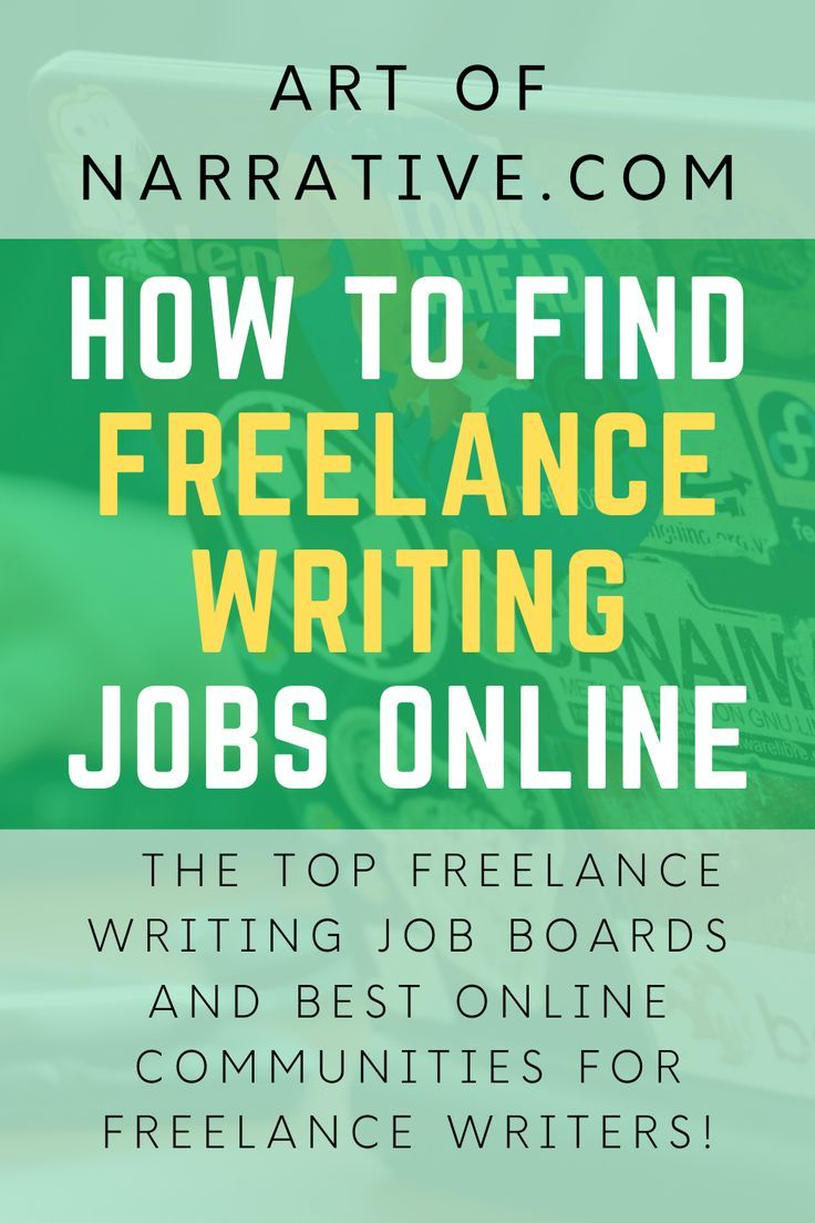 Looking For Online Freelance Writing Jobs Learn Where To Find The Top Freelance Writing Job Boards And Best Online Communities For Freelance Writers In 2020