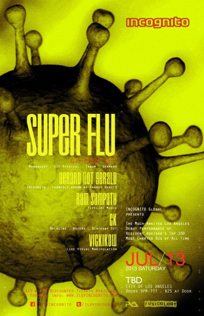 Incognito presents Super Flu at TBA THIS Sat July 13