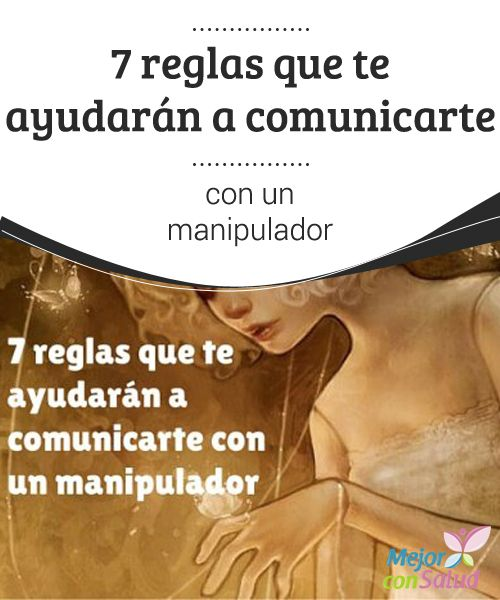 7 reglas que te ayudarán a comunicarte con un manipulador  Todos los seres humanos somos únicos y tenemos cualidades que definen nuestra personalidad.