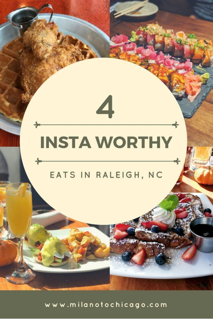 4 Insta Worthy Restaurants In Raleigh Nc Milano To Chicago In 2020 North Carolina Food Places To Eat Raleigh