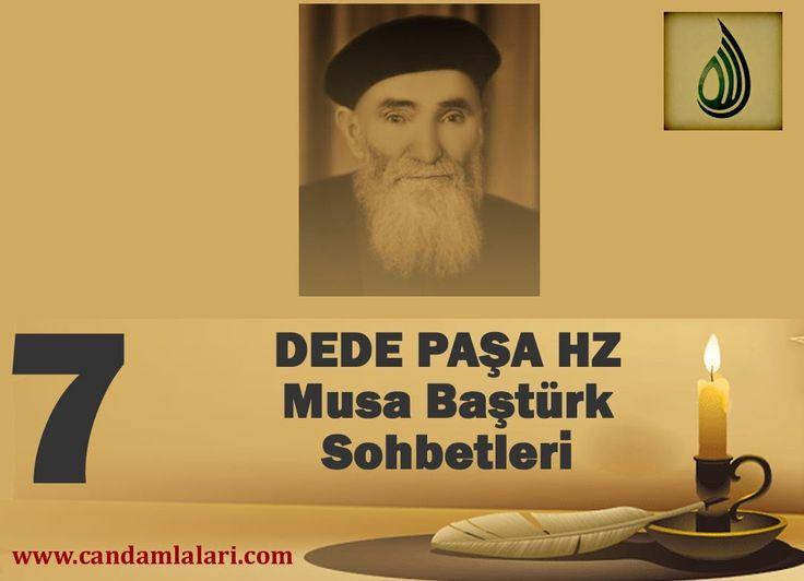 Dede Paşa - Musa Baştürk Bayburdi Sohbetleri 7