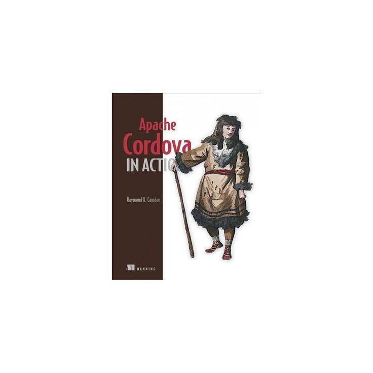 Apache Cordova in Action (Paperback) (Raymond K. Camden)