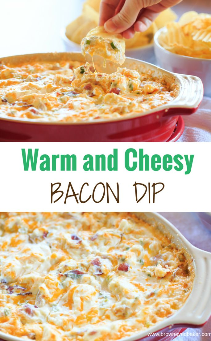 Warm and Cheesy Bacon Dip - A hot version of the popular Loaded Baked Potato Dip! | http://www.browneyedbaker.com/warm-cheesy-bacon-dip/