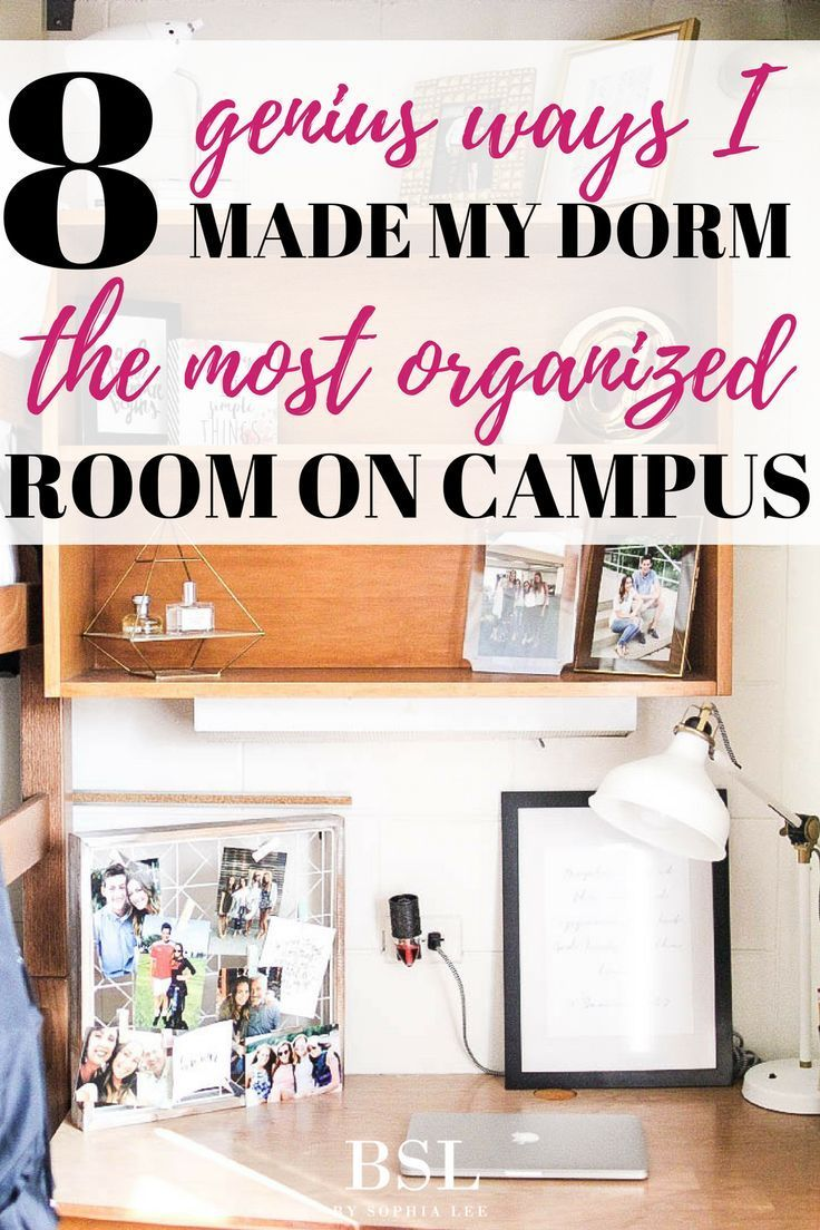Genius Ways To Organize Your Dorm That Will Change Your Life Dorm Room Organization College Dorm Rooms And Organization Ideas
