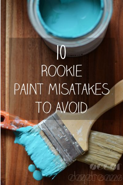 10 Rookie Paint Mistakes To Avoid: Get your interior DIY paint job done right the first time!