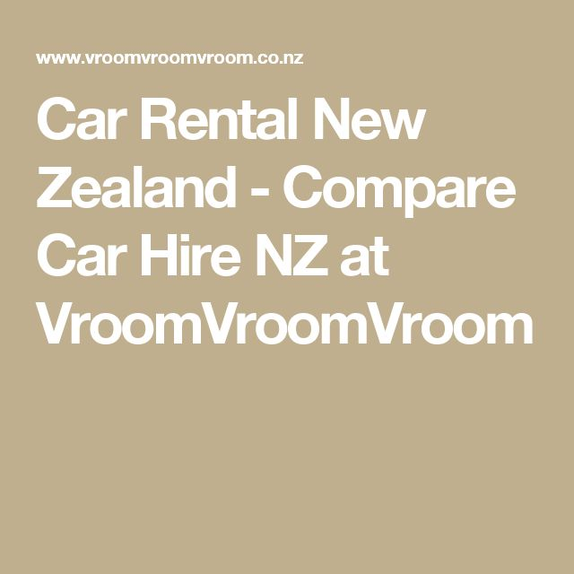 Car Rental New Zealand - Compare Car Hire NZ at VroomVroomVroom