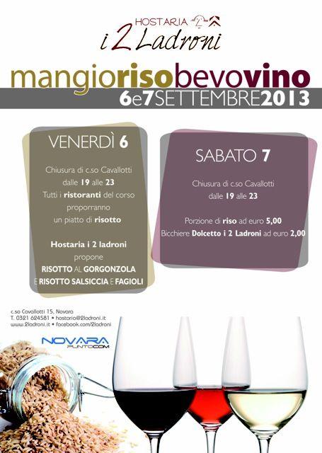 Torna il tradizionale appuntamento di settembre a #Novara. Mangio riso bevo vino!