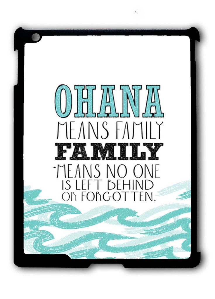 ohana means family lilo and stitch disney Ipad Case, Available For Ipad 2, Ipad 3, Ipad 4 , Ipad Mini And Ipad Air