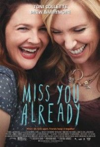 Watch Miss You Already (2015) Online Free Putlocker