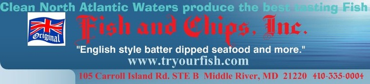 "Original Fish and Chips, Inc. 410-335-0004 - ""English style batter dipped seafood and more."" If you liked Arthur Treater's you will like these. Yum"