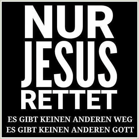 #Nur Jesus rettet - #Jesus ist der #einzige !!#Weg zu #Gott