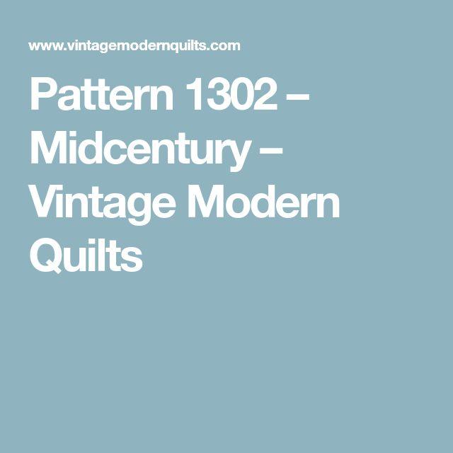 Pattern 1302 – Midcentury – Vintage Modern Quilts