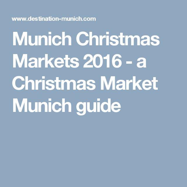 Munich Christmas Markets 2016 - a Christmas Market Munich guide