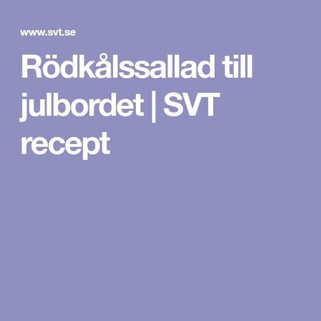 Rödkålssallad till julbordet | SVT recept