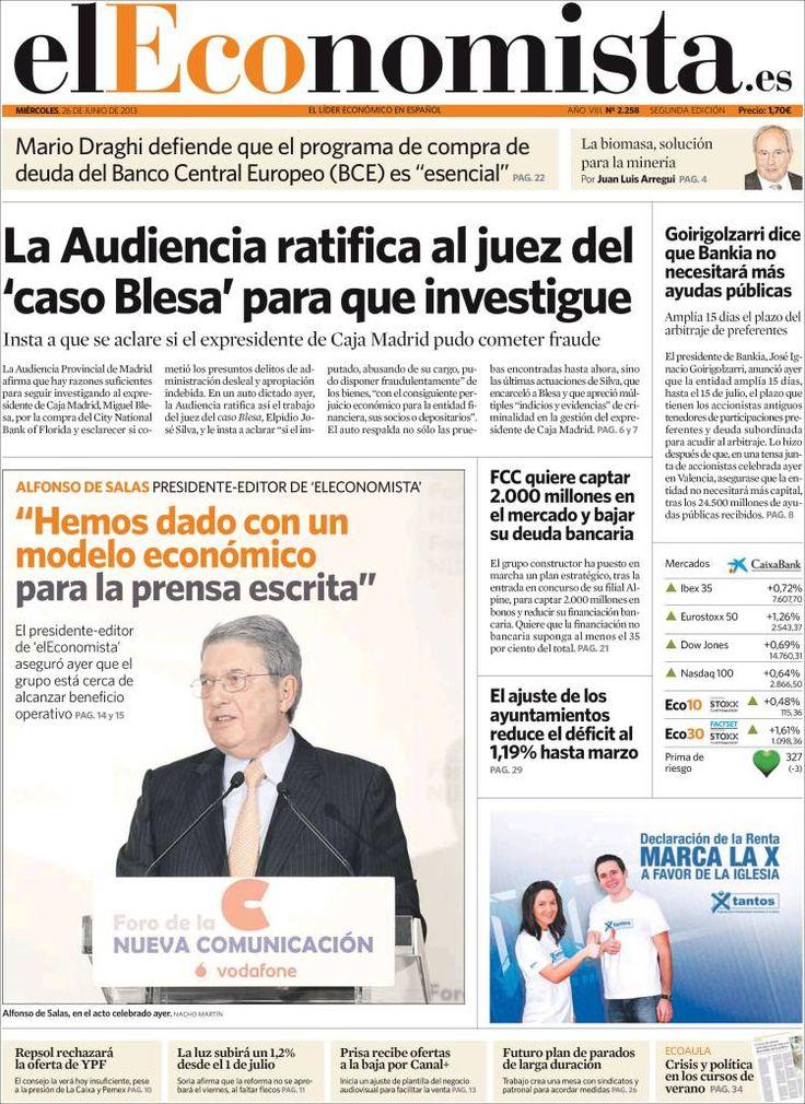 Los Titulares y Portadas de Noticias Destacadas Españolas del 26 de Junio de 2013 del Diario El Economista ¿Que le parecio esta Portada de este Diario Español?