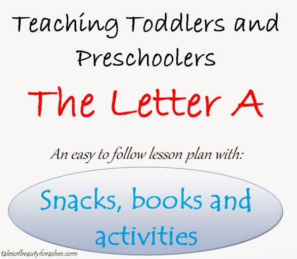 Teaching Toddlers - Letter A -- Lesson Plan