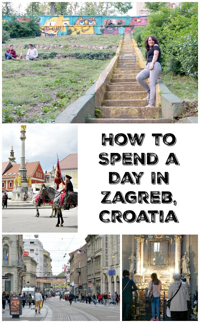 How To Spend A Day In Zagreb Croatia Top Places To Travel Croatia Cool Places To Visit