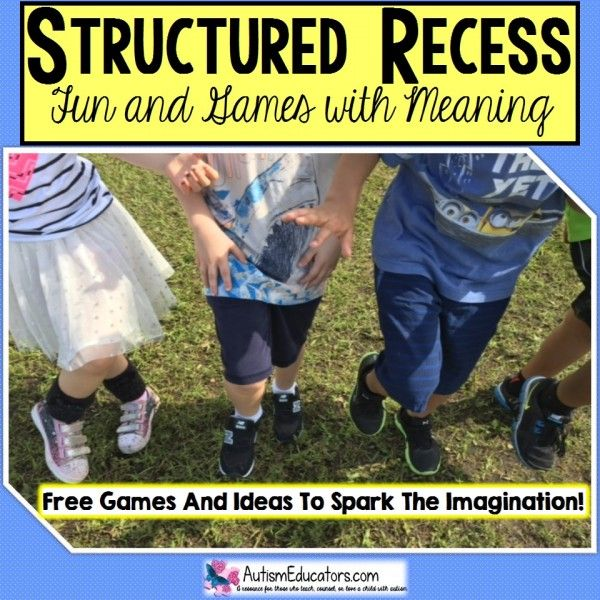 Structured Recess and Games for Children with Autism