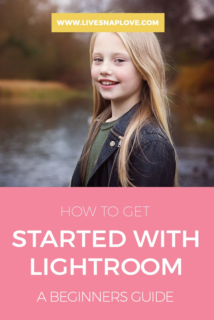 How to Get Started Using Lightroom - A Beginners Guide