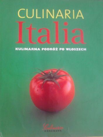 Okładka książki Culinaria Italia. Kulinarna podróż po Włoszech