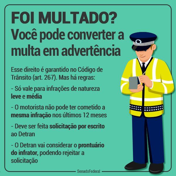 Você pode converter a multa em advertência.