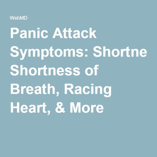 Panic Attack Symptoms: Shortness of Breath, Racing Heart, & More