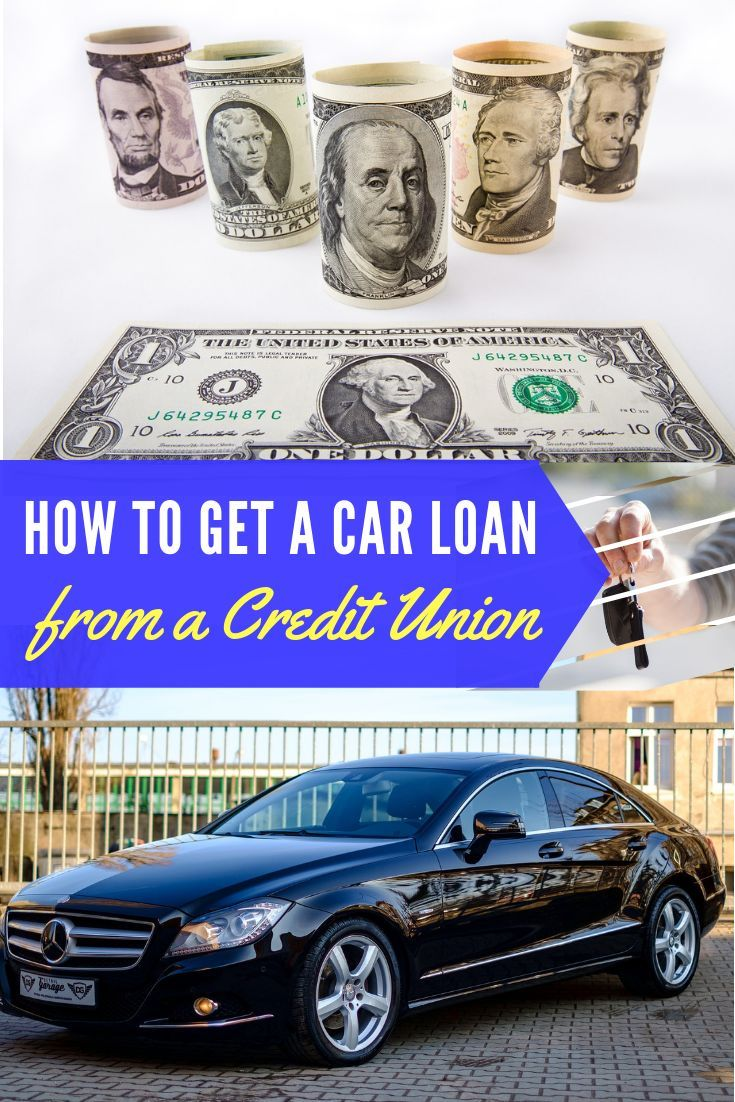 How To Get A Car Loan From A Credit Union My First Car Guide Credit Union Car Loans Loan