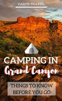 Camping in Grand Canyon: all you need to know to make it happen. | Grand Canyon camping tips | Grand canyon camping packing list | Grand Canyon with kids| Grand Canyon vacation | Grand Canyon south rim | Grand Canyon camp grounds - via @elainschoch