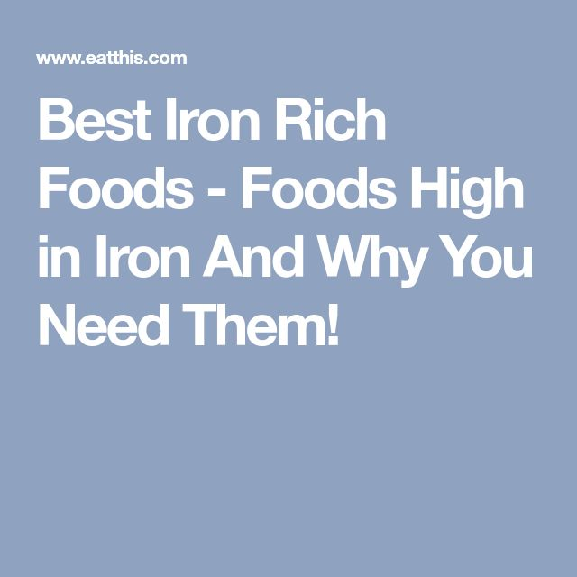 Best Iron Rich Foods - Foods High in Iron And Why You Need Them!