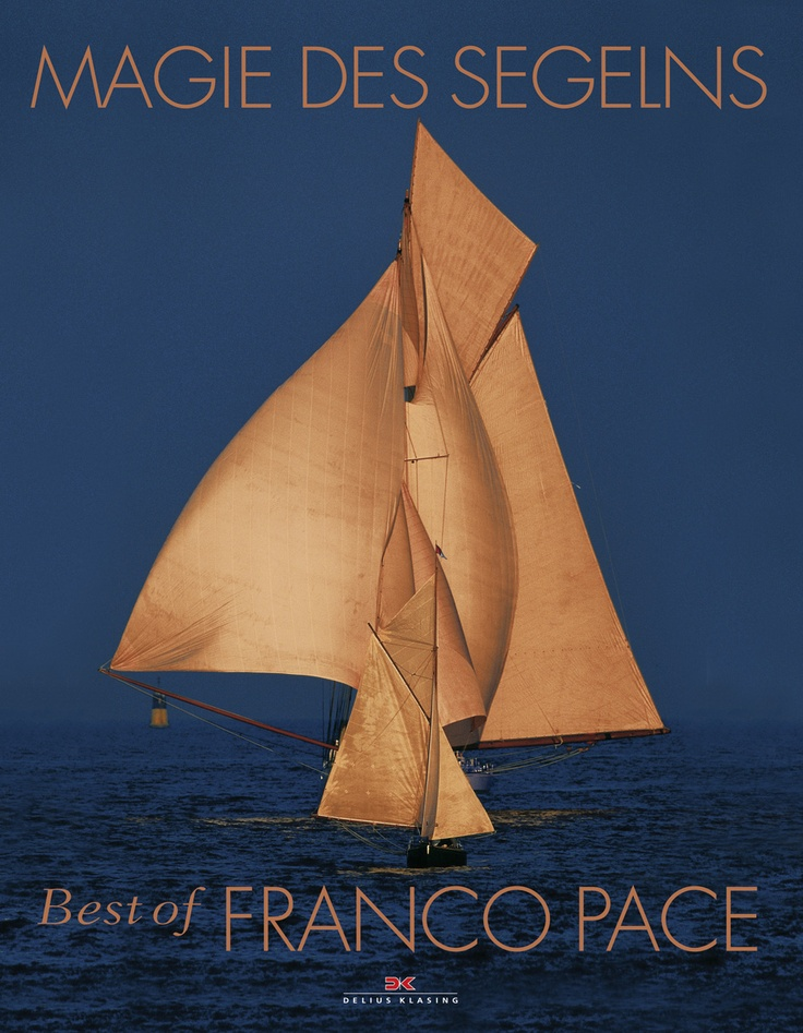 Magie des Segelns, Sailing, Book, Franco Pace