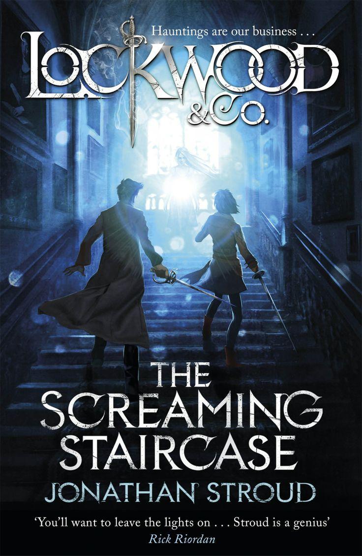 Fan favourite: Lockwood & Co.: The Screaming Staircase by Jonothan Stroud.