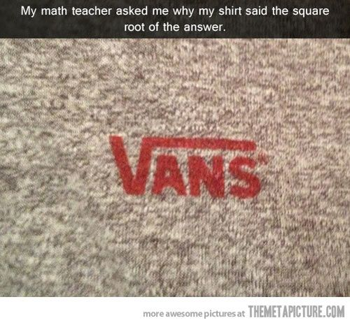 I don't get many math jokes, but this is a good one and now that I've gotten it I can't see it the same way again…
