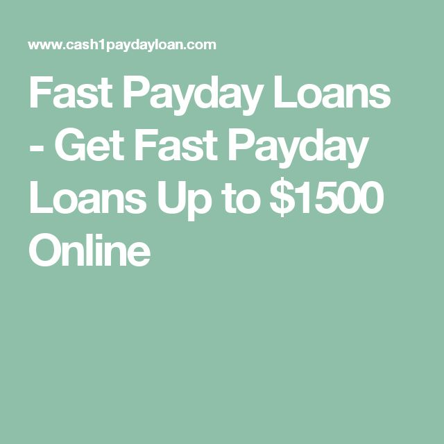 Fast Payday Loans - Get Fast Payday Loans Up to $1500 Online