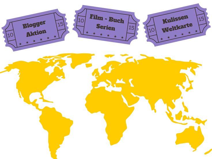 Reise durch Bücher, Filme und Serien um die Welt: Die Blogger-Kulissen-Karte - Teilzeitreisender.de