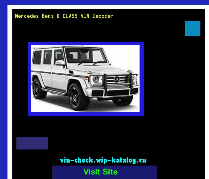 Mercedes Benz O Vin Decoder: Mercedes Benz G CLASS VIN Decoder