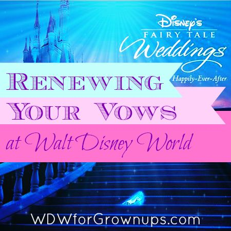 Renewing Your Vows At Walt Disney World