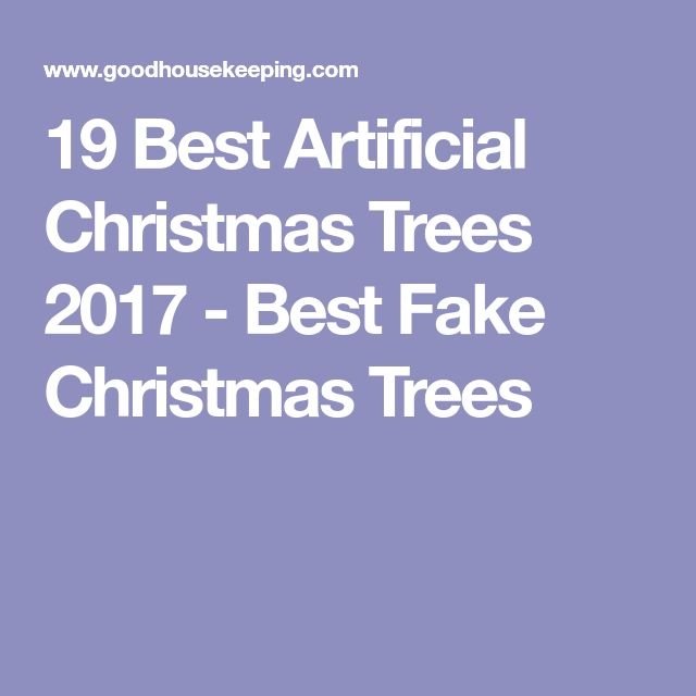19 Best Artificial Christmas Trees 2017 - Best Fake Christmas Trees