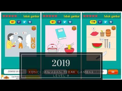 Kunci Jawaban Tebak Gambar Level 9 2019 Youtube Gambar Smp Kunci
