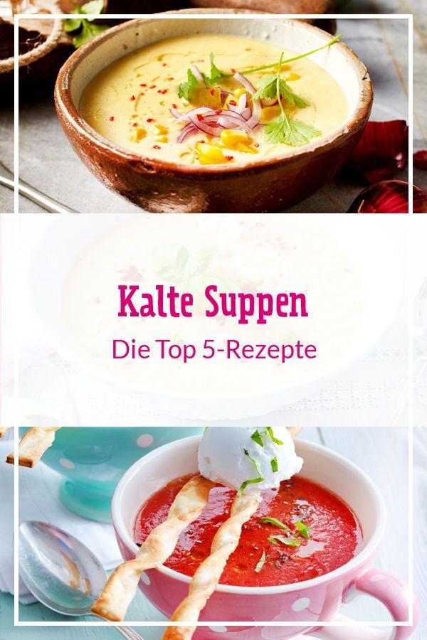 Top 5 kalte Suppe für heiße Tage