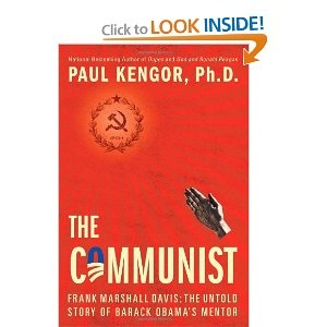 The story of self-admitted communist Frank Marshall Davis (Obama's mentor) should be read by all responsible Americans before election day.