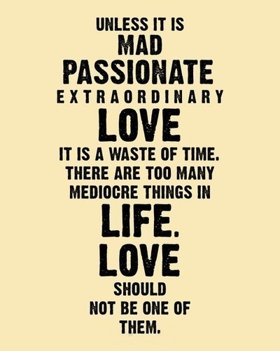 .: True Quotes, Remember This, Love Everytime, Well Said, Favorite, Mad Passionate Extraordinary, Www Prideintheheart Com