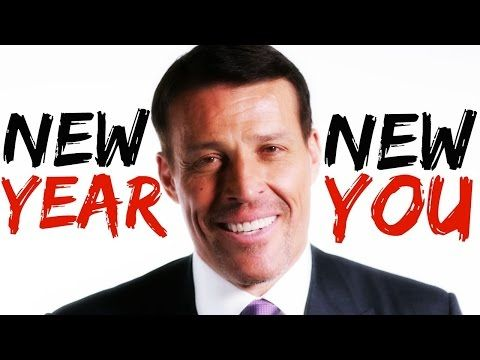 TONY ROBBINS - NEW YEAR, NEW YOU (2017 MOTIVATION) - YouTube