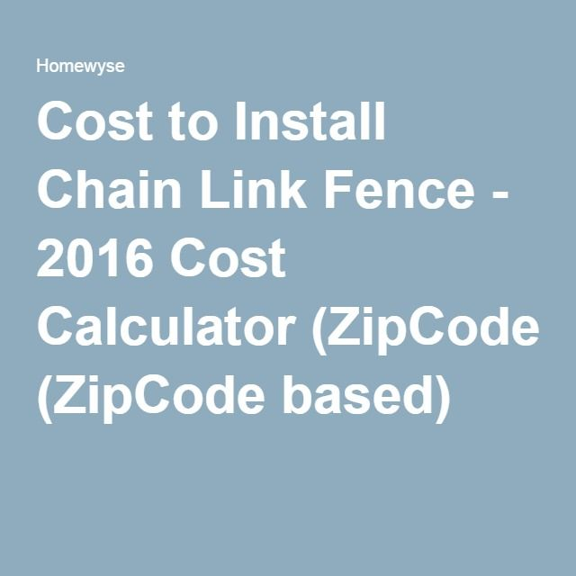 Cost to Install Chain Link Fence - 2016 Cost Calculator (ZipCode based)