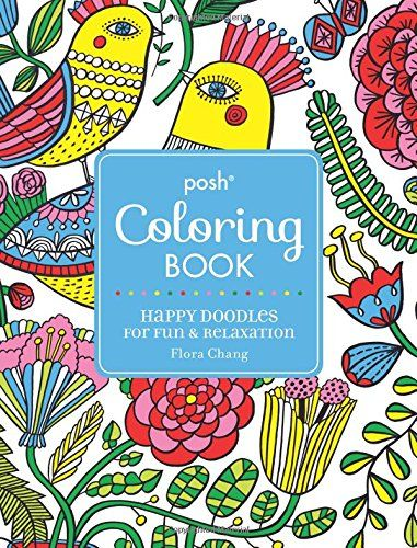 Posh Adult Coloring Book Happy Doodles For Fun Relaxat