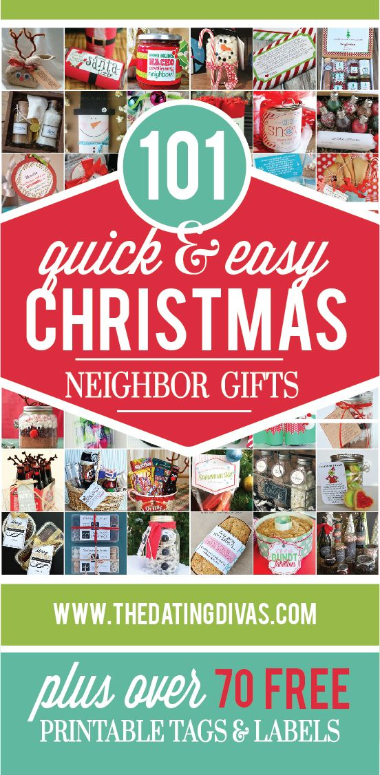 Sooo many quick and easy holiday gift ideas for the neighbors. Most come with free printables too!! TheDatingDivas.com
