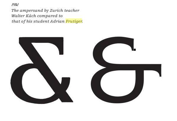 Diseño de la Ampersand por el diseñador sueco Walter Käch, comparada con la de su estudiante Adrian Frutiger.