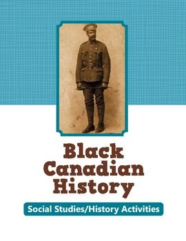 Black Canadian History: 3 Informational Texts and 5 Activities $