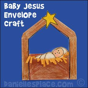 Free Baby Jesus Envelope Craft - Christmas Craft for Preschool - Baby Jesus Envelope Manger Bible Craft from www.daniellesplace.com copyright 2007
